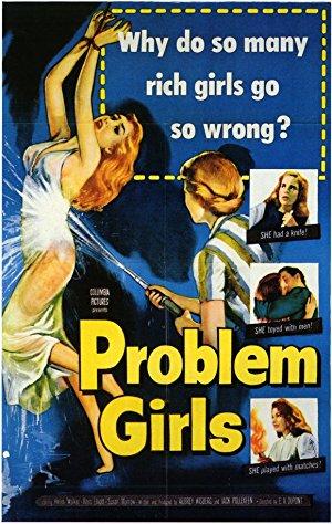 Problem Girls