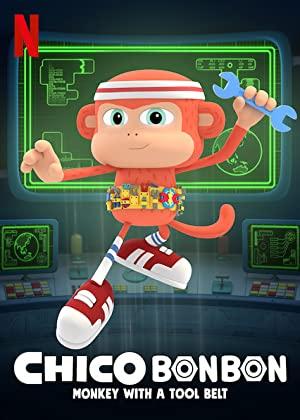 Chico Bon Bon: Monkey With A Tool Belt Season 3