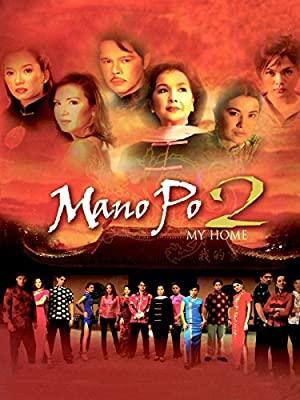 Mano Po 2: My Home
