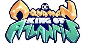 Aquaman: King Of Atlantis: Season 1