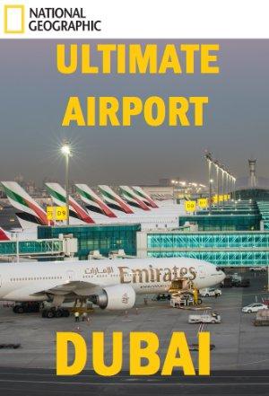 Ultimate Airport Dubai: Season 2