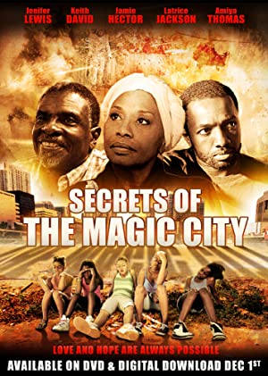 Secrets Of The Magic City