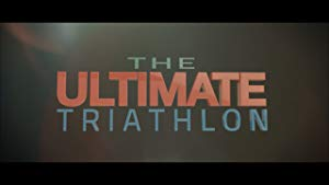 The Ultimate Triathlon