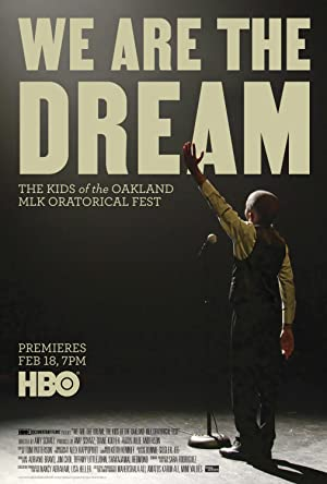 We Are The Dream: The Kids Of The Oakland Mlk Oratorical Fest