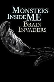 Monsters Inside Me: Brain Invaders: Season 1