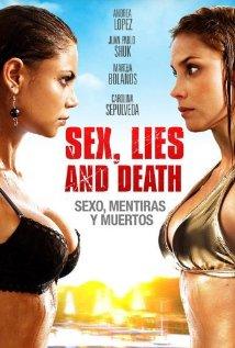Sexo, Mentiras Y Muertos