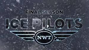 Ice Pilots Nwt: Season 6