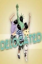 Delocated: Season 1