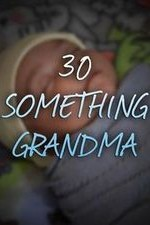 30 Something Grandma: Season 1