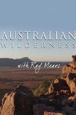 Australian Wilderness With Ray Mears: Season 1