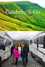 Celebrity 5 Go Motorhoming: Season 1