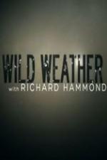 Wild Weather With Richard Hammond: Season 1