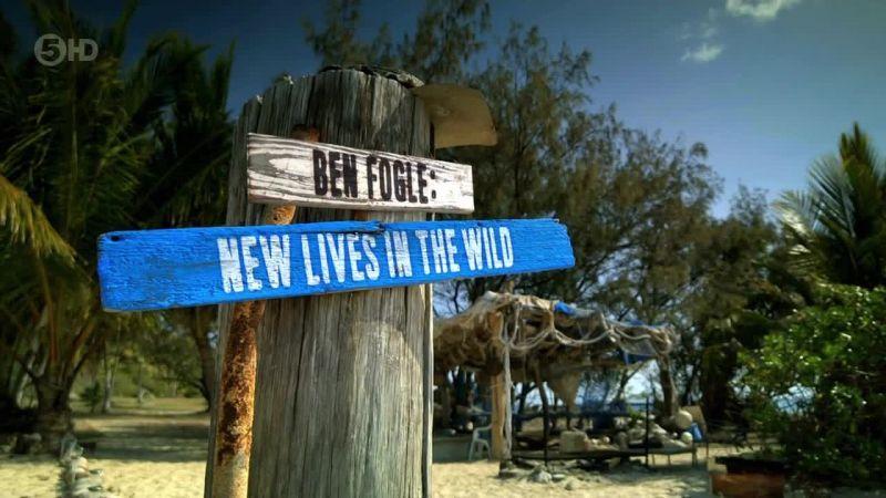 Ben Fogle: New Lives In The Wild: Season 1