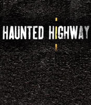 Haunted Highway: Season 1