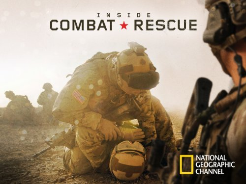 Inside Combat Rescue: Season 1