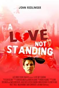 A Love Not Standing