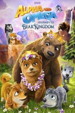 Alpha And Omega: Journey To Bear Kingdom