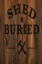 Shed And Buried: Season 1
