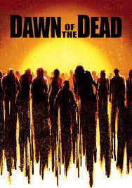 Dawn Of The Dead (2004)