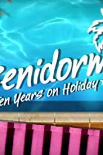 Benidorm: 10 Years On Holiday