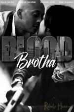 Blood Brotha