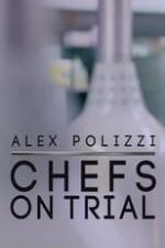 Alex Polizzi: Chefs On Trial: Season 1