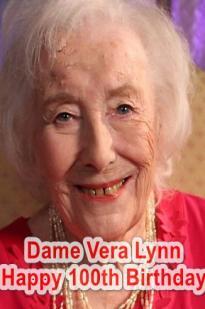 Dame Vera Lynn: Happy 100th Birthday