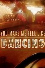 You Make Me Feel Like Dancing: Season 1