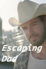 Escaping Dad
