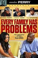 Every Family Has Problems