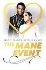 Gucci Mane & Keyshia Ka'oir: The Mane Event: Season 1
