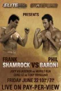 Elite Xc: 3 Destiny: Frank Shamrock Vs Phil Baroni