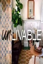 Unlivable: Season 1