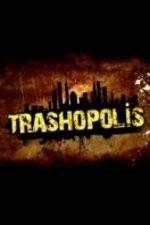 Trashopolis: Season 1