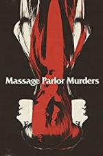 Massage Parlor Murders!