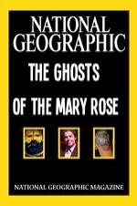 National Geographic The Ghosts Of The Mary Rose