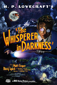 The Whisperer In Darkness (2011)