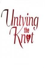 Untying The Knot: Season 1