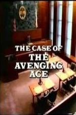 Perry Mason: The Case Of The Avenging Ace
