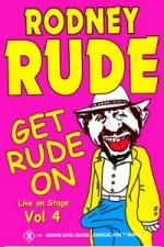 Rodney Rude - Get Rude On