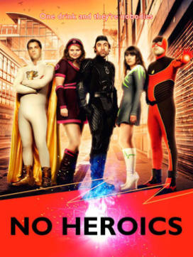 No Heroics: Season 1