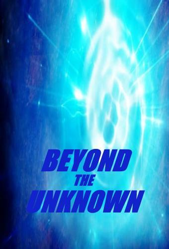 Beyond The Unknown: Season 1