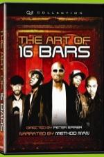 The Art Of 16 Bars: Get Ya' Bars Up