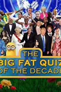 The Big Fat Quiz Of The Decade