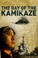 The Day Of The Kamikaze
