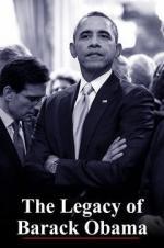 The Legacy Of Barack Obama