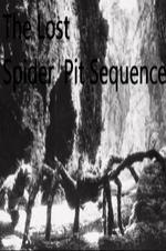 The Lost Spider Pit Sequence