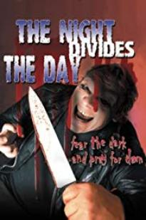 The Night Divides The Day