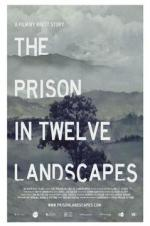 The Prison In Twelve Landscapes