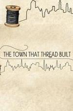 The Town That Thread Built